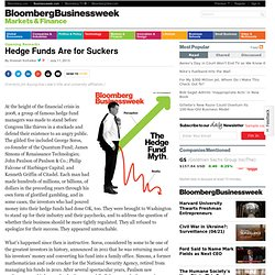 Hedge Funds Are for Suckers