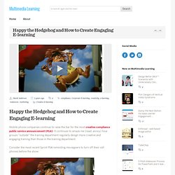 Happy the Hedgehog and How to Create Engaging E-learning