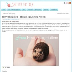Harry Hedgehog - Hedgehog Knitting Pattern - Knitted Toy Box