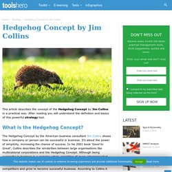 Hedgehog Concept by Jim Collins: a Powerful Strategy Tool