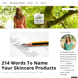 Herb & Hedgerow » For people who love & make botanical skincare214 Words To Name Your Skincare Products - Herb & Hedgerow