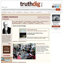 Chris Hedges, Columnist
