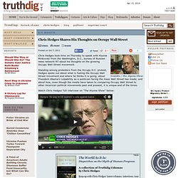 Chris Hedges: Chris Hedges Shares His Thoughts on Occupy Wall Street