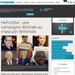 HeForShe : une campagne déclinée au masculin féministe