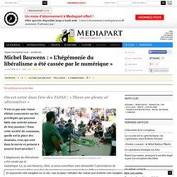 Michel Bauwens : « L'hégémonie du libéralisme a été cassée par le numérique » - Page 3