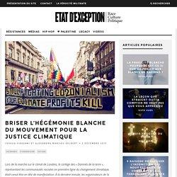 Briser l'hégémonie blanche du mouvement pour la justice climatique