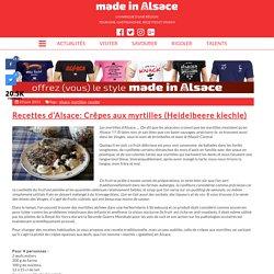 Recettes d'Alsace: Crêpes aux myrtilles (Heidelbeere kiechle) - Made in Alsac...