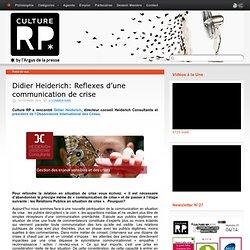 Didier Heiderich: Reflexes d'une communication de crise