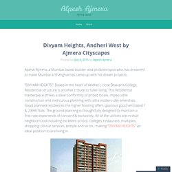 Divyam Heights, Andheri West by Ajmera Cityscapes
