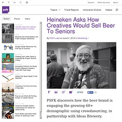 Heineken Asks How Creatives Would Sell Beer To Seniors