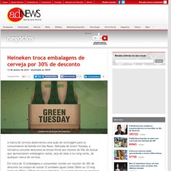 Heineken troca embalagens de cerveja por 30% de desconto