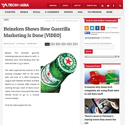 Heineken Shows How Guerrilla Marketing Is Done [VIDEO]