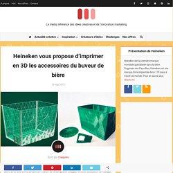 Heineken vous propose d'imprimer en 3D les accessoires du buveur de bière