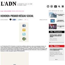 EN EUROPE - Heineken: premier réseau social