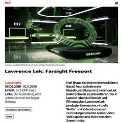 - Lawrence Lek: Farsight Freeport