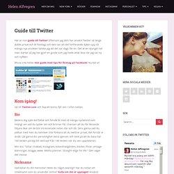 Helen Alfvegren| Guide till Twitter - Helen Alfvegren