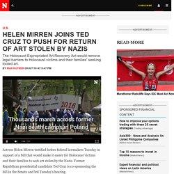 Helen Mirren Joins Ted Cruz to Push for Return of Art Stolen by Nazis