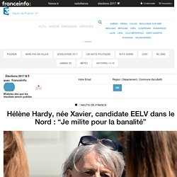 """Hélène Hardy, née Xavier, candidate EELV dans le Nord : """"Je milite pour la banalité"""" - France 3 Hauts-de-France"""