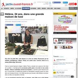 Hélène, 24 ans, dans une grande maison de luxe