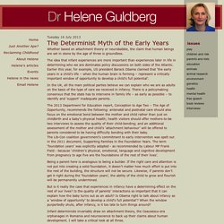 The Determinist Myth of the Early Years