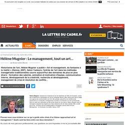 Hélène Mugnier : Le management, tout un art...