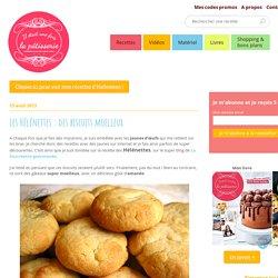 Les Hélénettes : des biscuits moelleux : Il était une fois la pâtisserie