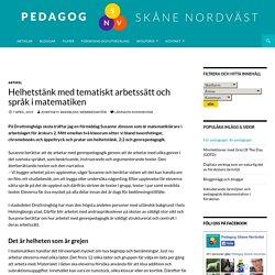 Helhetstänk med tematiskt arbetssätt och språk i matematiken - Pedagog Skåne Nordväst