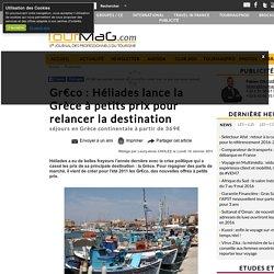 Gr€co : Héliades lance la Grèce à petits prix pour relancer la destination