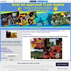 J'ai testé... L'héliciculture, toute une aventure ! : un élevage d'escargots (La Dominette) - Testé (et approuvé ?) par Sophie