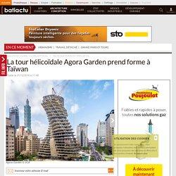 La tour hélicoïdale Agora Garden prend forme à Taïwan - 01/10/16