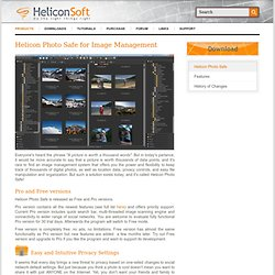 Helicon Photo Safe - manage your images effectively