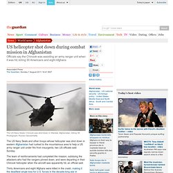 US helicopter shot down in Afghanistan was on rescue mission | World news