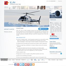 Helicopter, Aircraft for Charter India - K Air