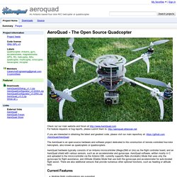 aeroquad - An Arduino based four rotor R/C helicopter or quadrocopter.