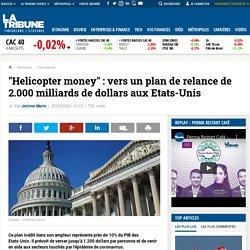 """La monnaie """"hélicopère"""" aux USA - 2020"""