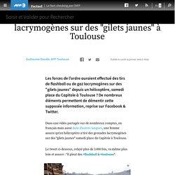 """Un hélicoptère n'a pas tiré des grenades lacrymogènes sur des """"gilets jaunes"""" à Toulouse"""