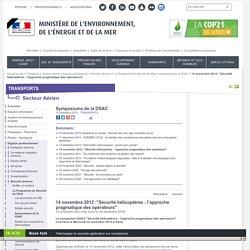 """14 novembre 2012 :""""Sécurité hélicoptères : l'approche pragmatique des opérateurs"""" - Ministère de l'Environnement, de l'Energie et de la Mer"""