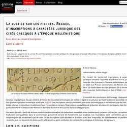 La justice sur les pierres. Recueil d'inscriptions à caractère juridique des cités grecques à l'époque hellénistique