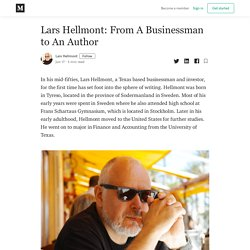 Lars Hellmont: From A Businessman to An Author - Lars Hellmont - Medium