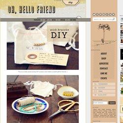 hello diy / wish bracelets:
