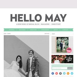 Hello May · LEX + DAVE