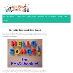 Say Hello! Preschool Hello Songs - Let's Play Music