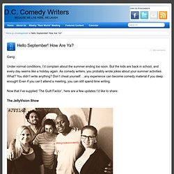 Hello September! How Are Ya? » D.C. Comedy Writers