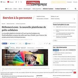Hellomerci.com : la nouvelle plateforme de prêts solidaires