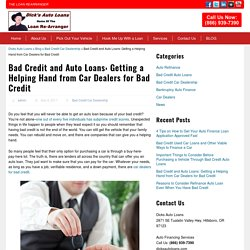 Bad Credit and Auto Loans: Getting a Helping Hand from Car Dealers for Bad Credit