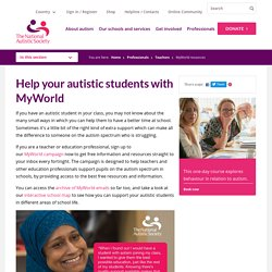 Help your autistic students with MyWorld - NAS