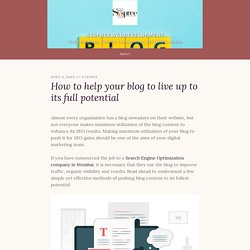 How to help your blog to live up to its full potential – syspreewebdevelopment