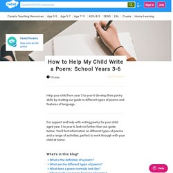 How to Help My Child Write a Poem: School Years 3-6