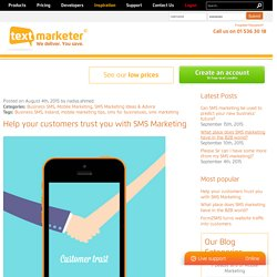 Help your customers trust you with SMS Marketing