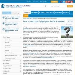 Dysgraphia Accommodations FAQs